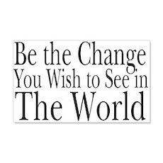 Be the Change (b&w) 20x12 Wall Peel