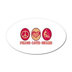 PEACE - LOVE - GUARD 20x12 Oval Wall Peel