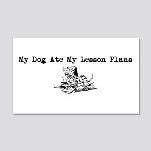 My Dog Ate My Lesson Plans 20x12 Wall Peel