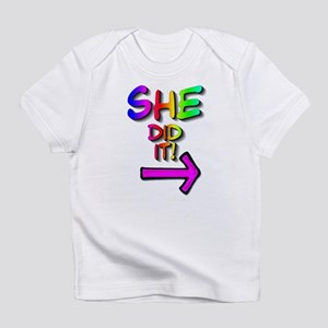 She did it! (right) Creeper Infant T-Shirt