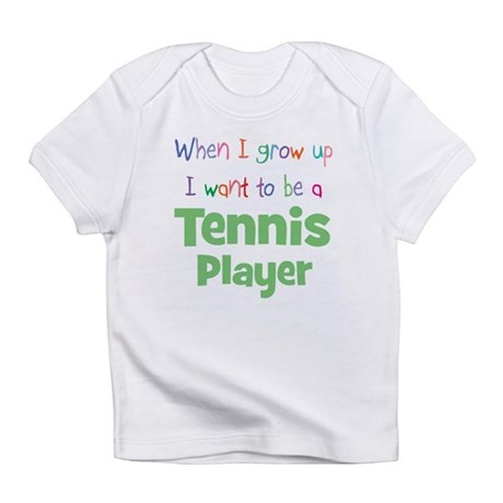When I Grow Up Tennis Infant T-Shirt