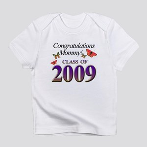 Congrats Mommy Class of 2009 Infant T-Shirt