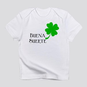 Buena Suerte (Good Luck) Infant T-Shirt