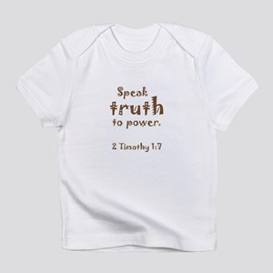 Speak Truth to Power Creeper Infant T-Shirt