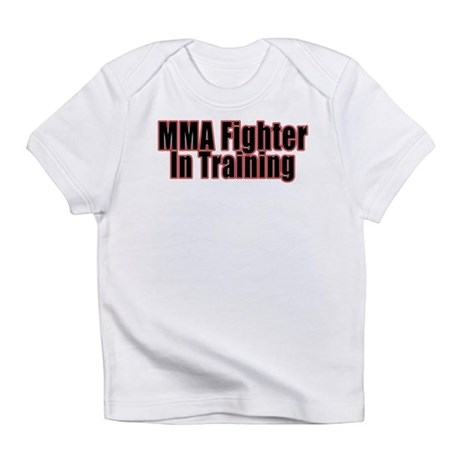 MMA Fighter - In Training Infant T-Shirt