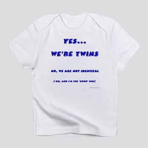 We're twins - fraternal Creeper Infant T-Shirt