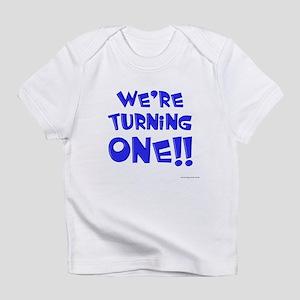 We're Turning One Infant T-Shirt