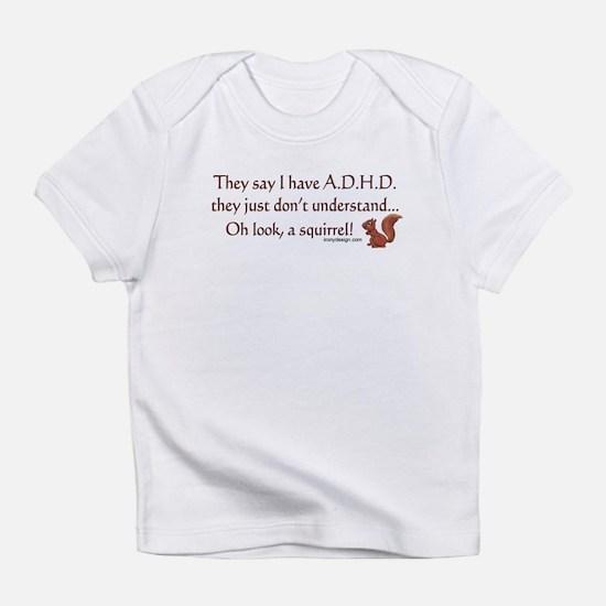 ADHD Squirrel Infant T-Shirt