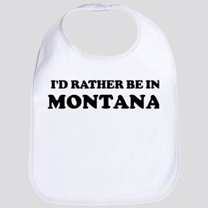 Rather be in Montana Bib