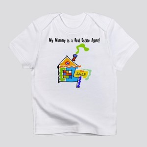 My Mommy is a Real Estate Agent Infant T-Shirt