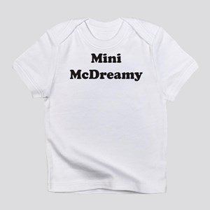 Mini McDreamy Infant T-Shirt