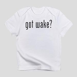 got wake? Infant T-Shirt