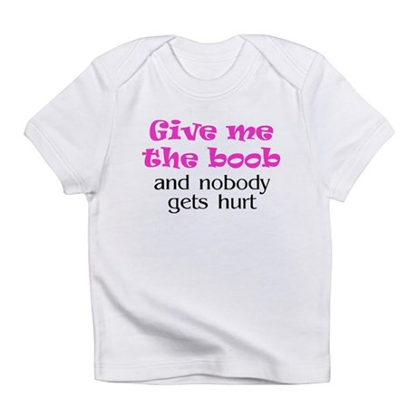 Give me the boob - pink Creeper Infant T-Shirt