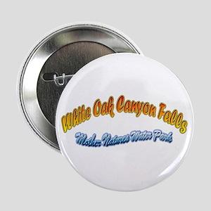 """WHITE OAK CANYON FALLS 2.25"""" Button"""