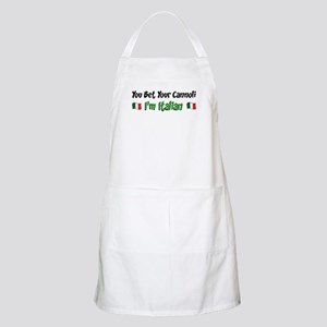 You Bet Your Cannoli I'm Italian Apron