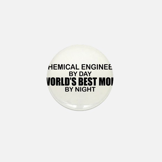 World's Best Mom - Chemical Eng Mini Button
