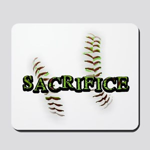 Sacrifice Fastpitch Softball Mousepad