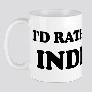 Rather be in Indiana Mug