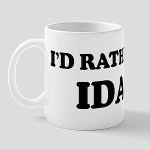 Rather be in Idaho Mug
