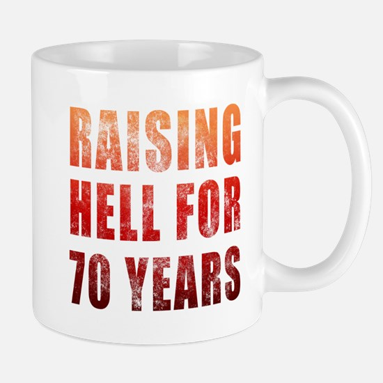 Raising Hell 70th Birthday Mug