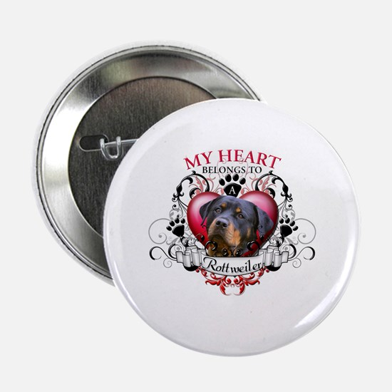 "My Heart Belongs to a Rottweiler 2 2.25"" Button"