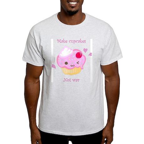 """""""Make Cupcakes, Not War"""" Light T-Shirt"""