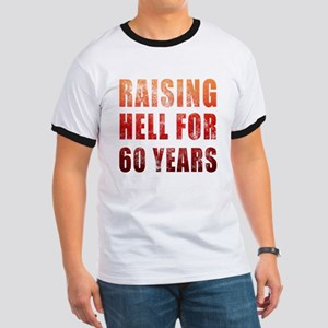 Raising Hell 60th Birthday Ringer T