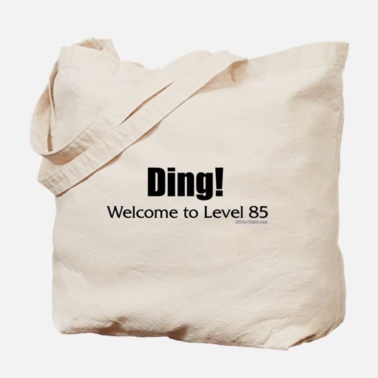 Ding! Welcome to Level 85 Tote Bag