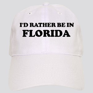 Rather be in Florida Cap