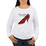 No Place Like Home Women's Long Sleeve T-Shirt