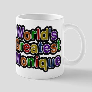 Worlds Greatest Monique Mugs