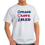 Snowmobiling is Life Live IT Light T-Shirt