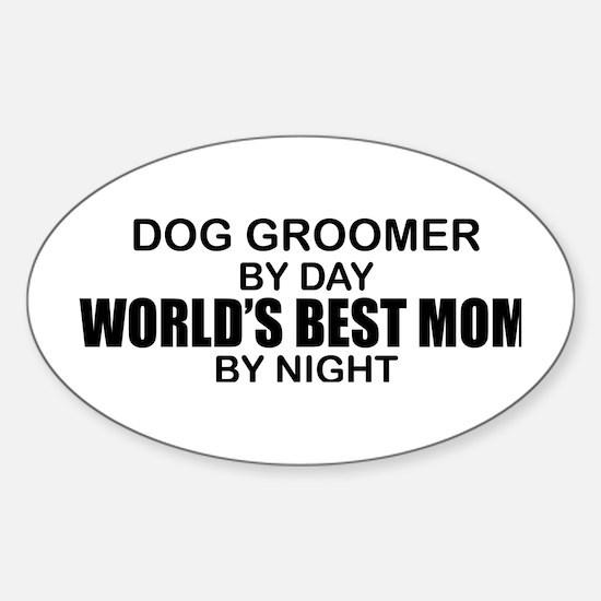 World's Best Mom - Dog Groomer Sticker (Oval)