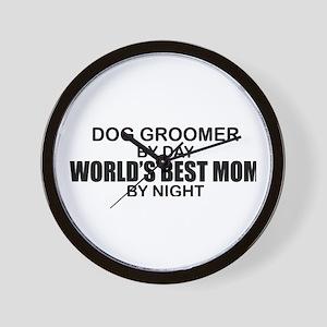 World's Best Mom - Dog Groomer Wall Clock