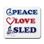 Peace Love Sled - Snowmobiler Mousepad