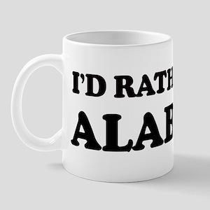 Rather be in Alabama Mug