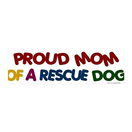 Proud Mom Of Rescue Dog 1 36x11 Wall Peel
