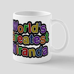 Worlds Greatest Miranda Mugs