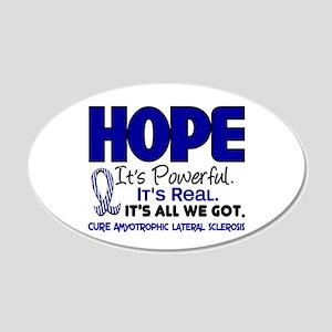 HOPE ALS 1 20x12 Oval Wall Peel