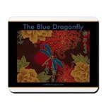 The Blue Dragonfly Mousepad