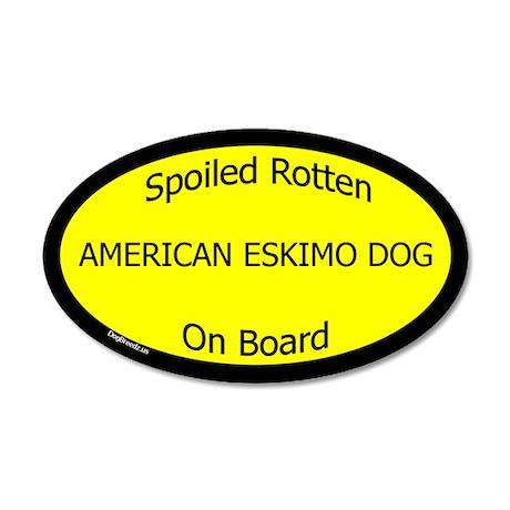 Spoiled American Eskimo Dog 20x12 Oval Wall Peel