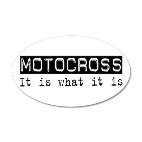Motocross Is 20x12 Oval Wall Peel