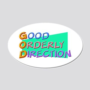 GOD Good Orderly Direction 20x12 Oval Wall Peel