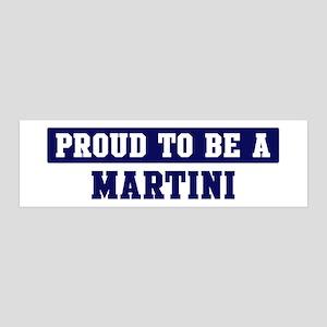 Proud to be Martini 36x11 Wall Peel