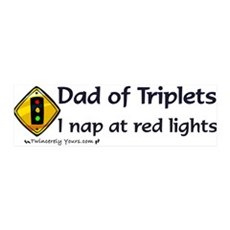 Dad of Triplets - Nap at Red Lights Sticker (Bumpe