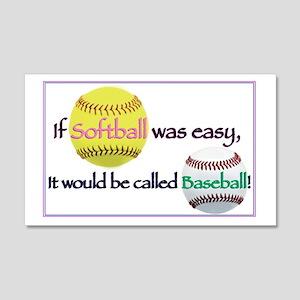 If Softball Was Easy 20x12 Wall Peel