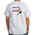 Addicted to Scuba Light T-Shirt