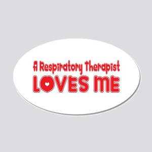 A Respiratory Therapist Loves Me 20x12 Oval Wall P