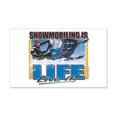 Snowmobiling is Life Live IT 20x12 Wall Peel