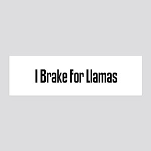 I Brake For Llamas 36x11 Wall Peel